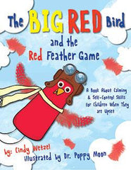 The Big Red Bird and Red Feather Game by Cindy Wetzel
