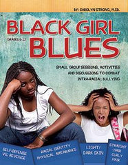 Black Girl Blues by Carolyn Strong, M.Ed.