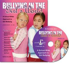Bullying in the Girls' World with CD: A School-Wide Approach to Girl Bullying by Diane Senn, Ed.S., LPC