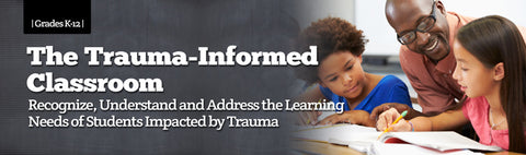 The Trauma-Informed Classroom: Recognize, Understand and Address the Learning Needs of Students Impacted by Trauma Unlimited Use DVD