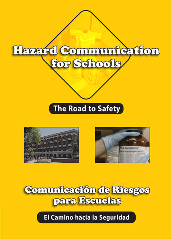 Hazard Communication For Schools: The Road To Safety (Handbook) (English)