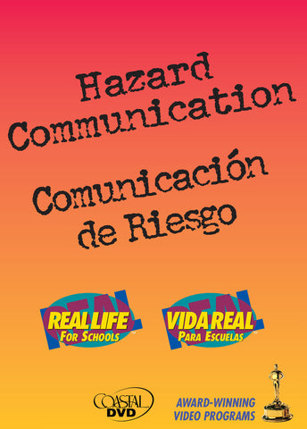 Hazard Communication: Real, Real-Life(r) For Schools (Handbook) (English)