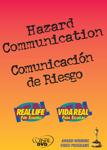 Hazard Communication: Real, Real-Life(r) For Schools (DVD) (Spanish)