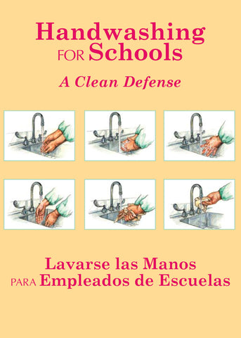 Handwashing For Schools: A Clean Defense (Handbook) (English)