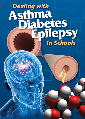 Dealing With Asthma, Diabetes And Epilepsy In Schools (DVD) (Spanish)