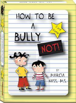 How to be a Bully... NOT! Card Game by Marcia Nass MS