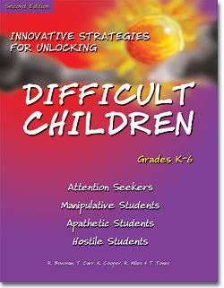 Innovative Strategies for Unlocking Difficult Children by Robert P. Bowman, Ph.D., Kathy Cooper, M.S.W., Ron Miles, Ph.D., Tom Carr, M.S.LPC, & Tommie Toner, Ed.D.