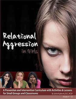 Relational Aggression in Girls by Jamie Kupkovits, Ed.S., NCSP