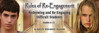 Rules of Re-engagement: Redeeming & Re-engaging Difficult Students - UNLIMITED ACCESS DVD