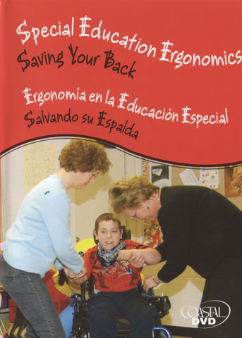 Special Education Ergonomics: Saving Your Back (Handbook) (English)