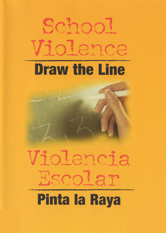 School Violence: Draw The Line (Handbook) (English)