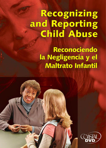 Recognizing And Reporting Child Abuse (DVD) (English)