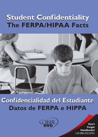 Student Confidentiality: The FERPA/HIPAA Facts (DVD) (English)
