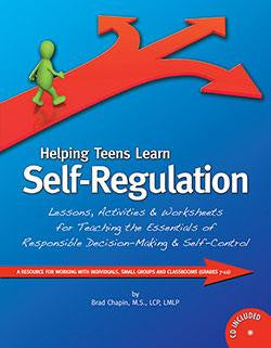 Helping Teens Learn Self-Regulation with CD by Brad Chapin, M.S., LCP, LMLP