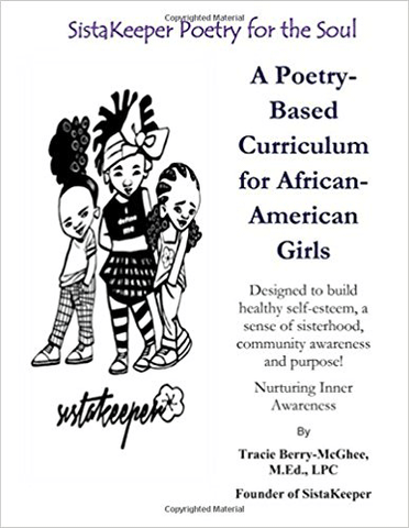 SistaKeeper Poetry for the Soul Curriculum (Middle School) by Tracie Berry-McGhee