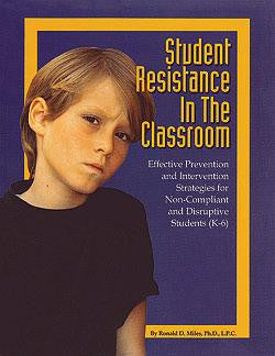 Student Resistance in the Classroom by Ron Miles