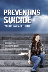 Preventing Suicide - You Can Make a Difference!