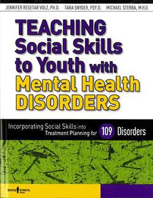 Teaching Social Skills to Youth with Mental Health Disorders