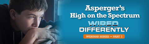 Asperger's High on the Spectrum (Wired Differently Series Part 1) - UNLIMITED USE DVD
