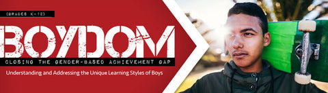 Boydom: Closing the Gender-Based Achievement Gap - DVD