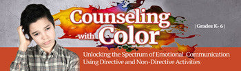 Counseling With Color: Unlocking Emotional Communication - UNLIMITED ACCESS DVD