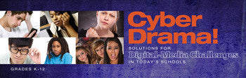 CyberDrama: Solutions for Digital Media Perils in Today's Schools - UNLIMITED ACCESS DVD