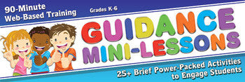 Guidance Mini-Lessons: 25 Power-Packed Activities to Engage Student - SINGLE USER