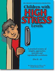 101 Creative Strategies for Helping Children With High Stress Levels by Donna Strom and Brandie Rodgers