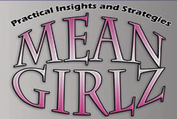 Mean Girlz: Targets 6-12 (Kaye Randall) SINGLE USER