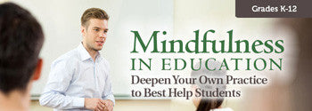 Mindfulness in Education: Deepen Your Practice - UNLIMITED ACCESS DVD