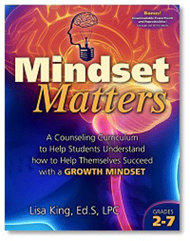 Mindset Matters by Lisa King, Ed.S.