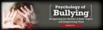 Psychology of Bullying: Mindset of the Target Webinar -  SINGLE USER