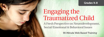 Engaging the Traumatized Child - UNLIMITED ACCESS DVD
