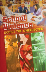 School Violence: Expect The Unexpected (Handbook) (English)