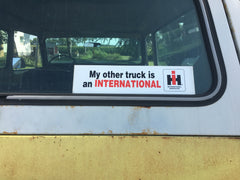 """MY OTHER TRUCK IS AN INTERNATIONAL"" IH STICKER"