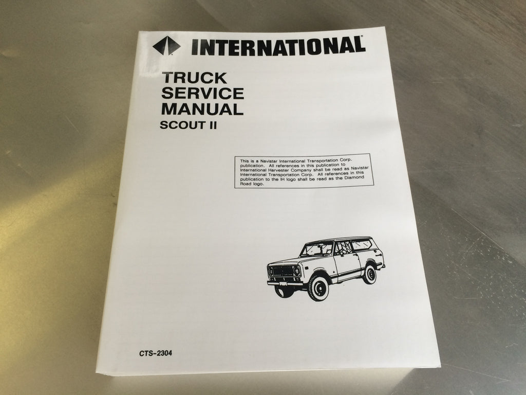 service manuals anything scout rh anythingscout com 1978 international scout ii repair manual International Harvester Scout