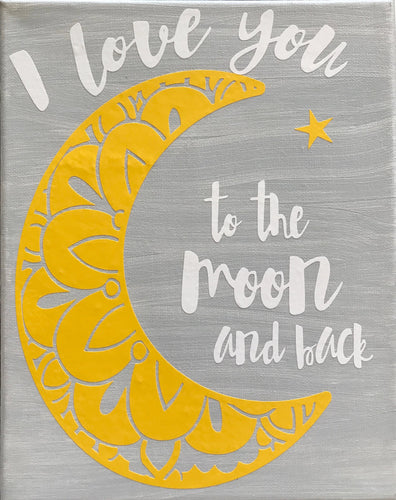 I Love You to the Moon and Back canvas