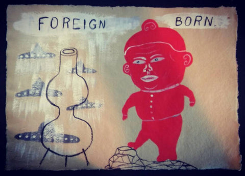 "Fred Stonehouse Drawing: ""Foreign Born"""