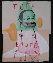"Fred Stonehouse Drawing: ""Tuff Enuff"""