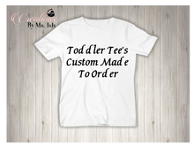 Load image into Gallery viewer, Toddler Tee's