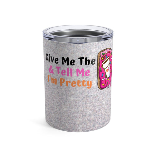 Give Me The D Custom Stainless Steel Tumbler w/Name