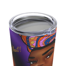 Load image into Gallery viewer, Nice For What  Stainless Steel Tumbler 20oz