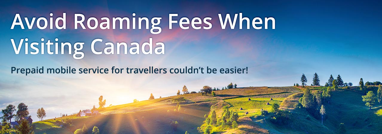 Mobile service for travelers visiting Canada