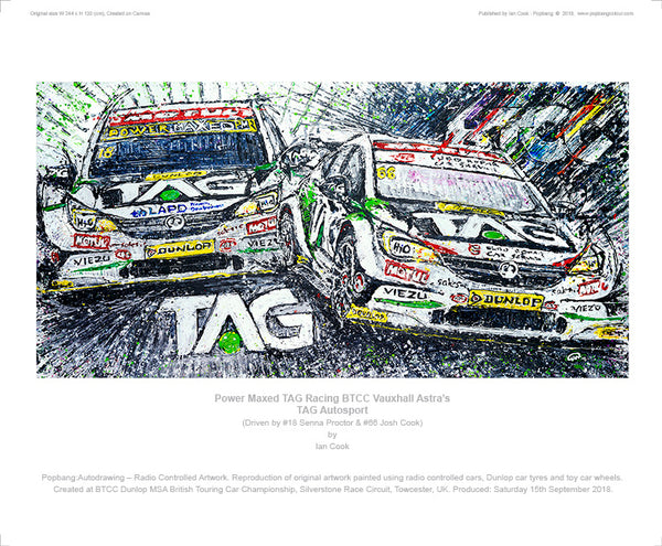 Power Maxed TAG Racing BTCC Vauxhall Astra's TAG Autosport - POPBANGCOLOUR Shop