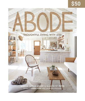 Abode: Thoughtful Living with Less - Earth Interiors
