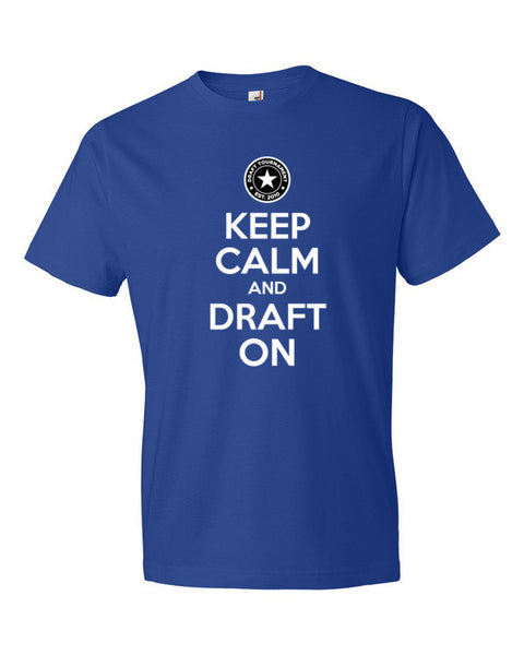 Keep Calm and Draft On - US