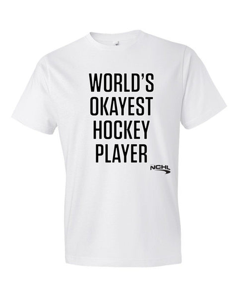 World's Okayest Hockey Player t-shirt