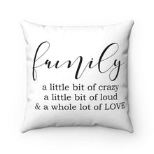 Load image into Gallery viewer, Family Pillows, Family Farmhouse Pillow, Family Quote Pillow