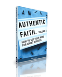 Authentic Faith - Volume 2