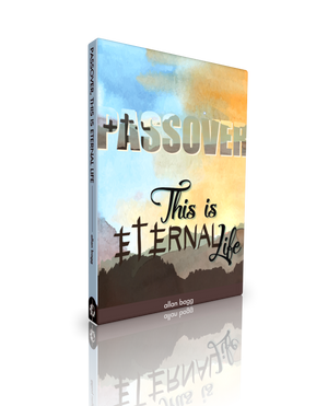 Passover - This Is Eternal Life